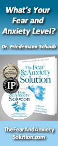 Fear and Anxiety Solution - Dr. Friedemann Schaub
