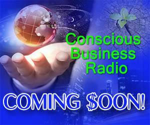 Conscious Business Coming Soon