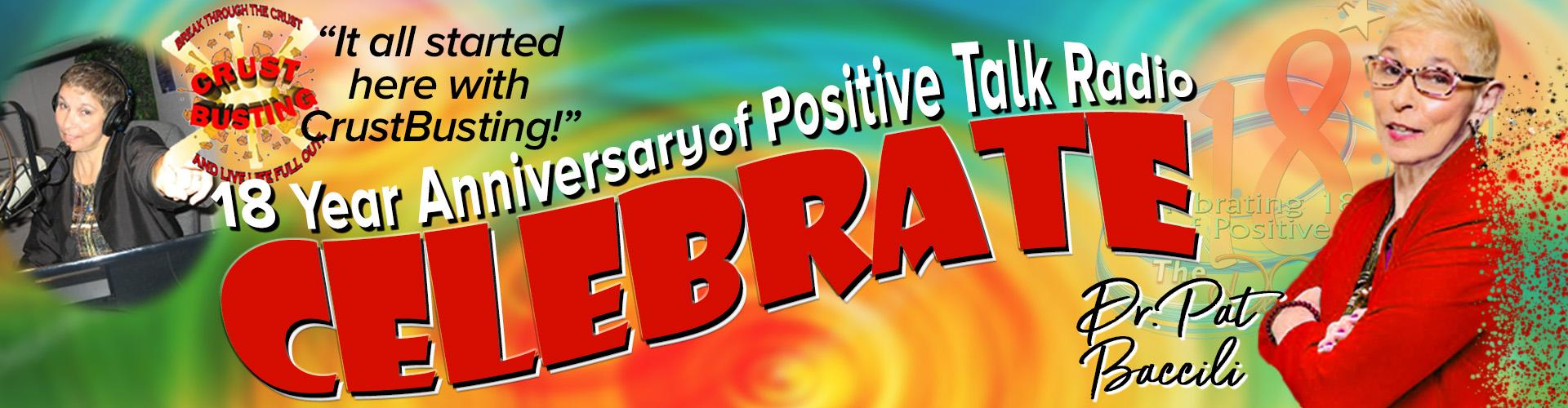 15 Year Anniversary Celebration of Positive Talk Radio with Dr. Pat Baccili