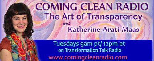 Coming Clean Radio: The Art of Transparency with Katherine Arati Maas: Sober Truths