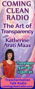 Coming Clean Radio: The Art of Transparency with Katherine Arati Maas
