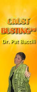 Crustbusting™ Your Way to An Awesome Life with Dr .Pat Baccili