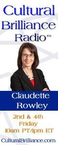 Cultural Brilliance Radio: The DNA of Organizational Excellence with Claudette Rowley