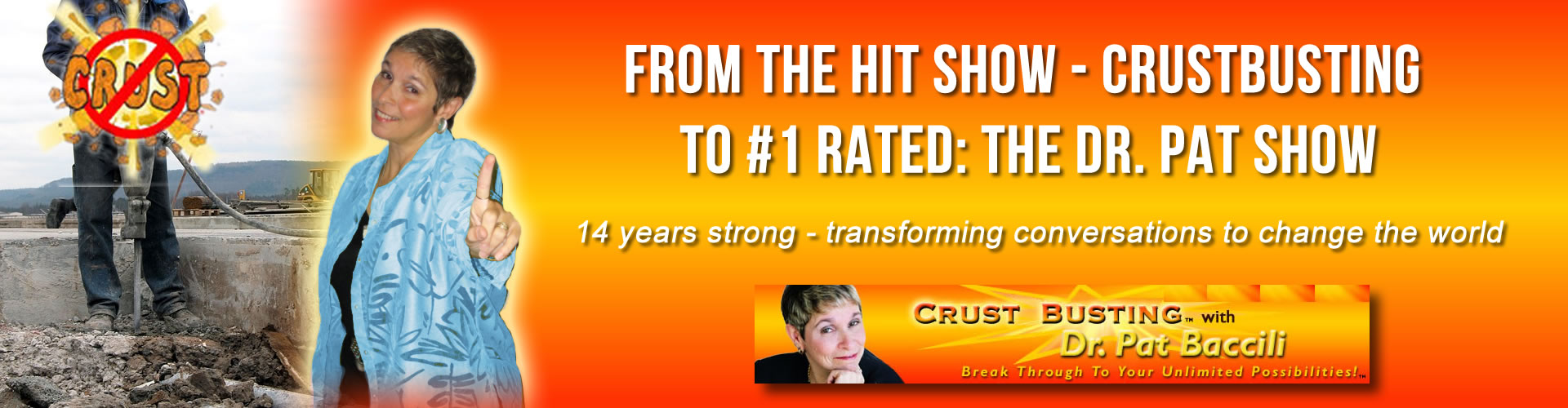 Dr. Pat Baccili Crustbusting Your Way to an Awesome Life