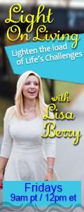 Light On Living with Lisa Berry: Lighten the Load of Life's Challenges