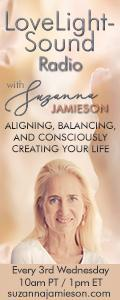 LoveLight-Sound Radio with Suzanna Jamieson: Aligning, Balancing, and Consciously Creating Your Life