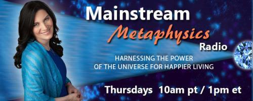 "Mainstream Metaphysics Radio - Harnessing the Power of the Universe For Happier Living: Guest Edward Bruce Bynum, Author of ""The Dreamlife of Families"" plus On-Air Readings!"