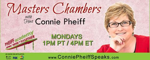 Masters Chambers with Host Connie Pheiff - Getting Better Together: The Six Figure Myth