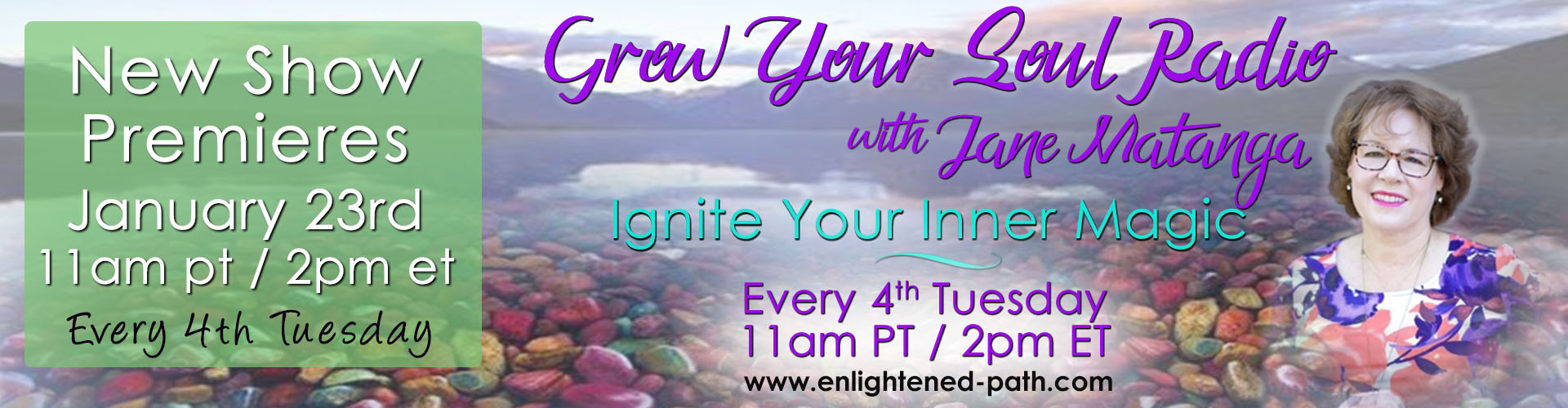 Premiere of Grow Your Soul Radio with Jane Matanga-January 23rd 11am pacific