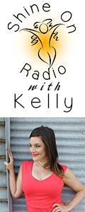 Shine On Radio with Kelly - Find Your Shine!