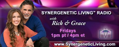 Synergenetic Living™ Radio with Rick and Grace Paris: Conversations with a Shaman: A continuation of change and the force of forgiveness.