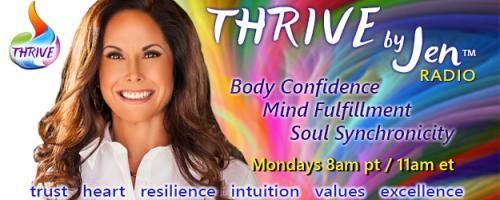 THRIVE by Jen™ Radio: Body Confidence ~ Mind Fulfillment ~ Soul Synchronicity: Encore: Guest host Jen Zelop: When God Nods with guest Ann Agueli