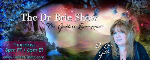 The Dr. Brie Show: The Goddess Emergence™: How to Spook Yourself Up with Author Teresa L Carol: Call in with your questions for Teresa at 800-930-2819