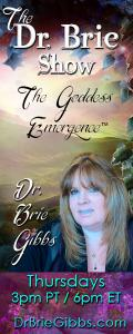 The Dr. Brie Show: The Goddess Emergence™: Encore: WATCH IT COME DOWN: Gregory Paul Martin