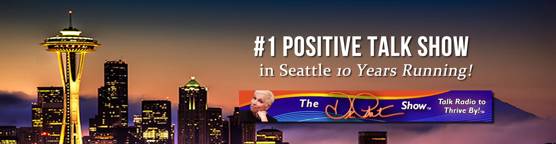 The Dr. Pat Show Number One Positive Talk Seattle