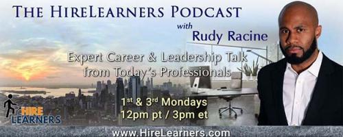 The HireLearners Podcast with Rudy Racine: Expert Career & Leadership Talk from Today's Professionals: CEO Spotlight: Robert Brissett, CEO of the Innovia Group