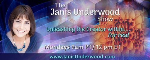 The Janis Underwood Show: Unleashing the Creator Within....For Real!: Get Rid of Energy Leaks and Accomplish More with Less Stress Part 2