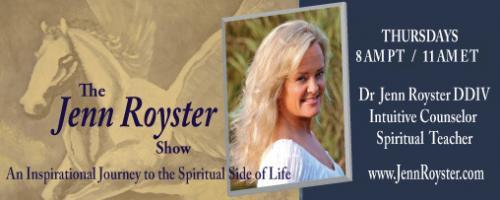 The Jenn Royster Show: Dr Jenn Delivers Angel Guidance for July 2016