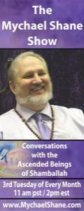 The Mychael Shane Show! Conversations with the Ascended Beings of Shamballah